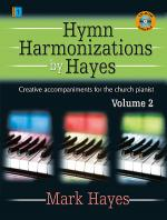 Hymn Harmonizations by Hayes, Vol. 2 Sheet Music