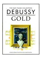 Debussy Gold Sheet Music