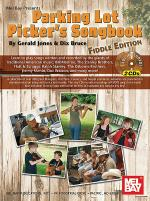 Parking Lot Picker's Songbook - Fiddle Edition Book/2-CD Set Sheet Music