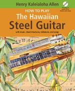 How To Play The Hawaiian Steel Guitar Book/CD Set Sheet Music