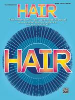 Hair -- Vocal Selections (Broadway Version) Sheet Music