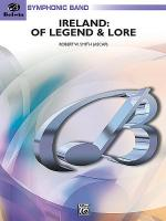 Ireland: Of Legend and Lore Sheet Music
