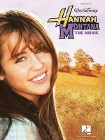 Hannah Montana - The Movie Sheet Music