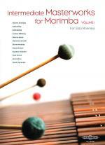 Intermediate Masterworks for Marimba - Volume 1 Sheet Music