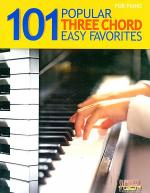 101 Popular Three Chord Easy Favorites for Piano Sheet Music