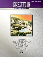 Led Zeppelin -- Houses of the Holy Platinum Sheet Music