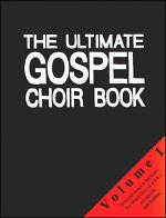 The Ultimate Gospel Choir Book 1 Sheet Music
