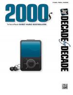 Decade by Decade 2000s Sheet Music