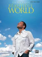 Jim Brickman -- Beautiful World Sheet Music