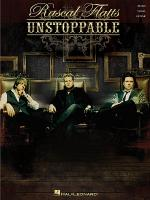 Rascal Flatts - Unstoppable Sheet Music