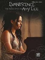 Evanescence -- The Piano Style of Amy Lee Sheet Music