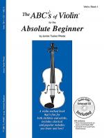 The ABC's of Violin for the Absolute Beginner, Book 1 & CD Sheet Music