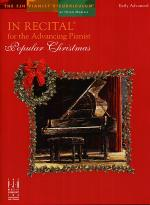 In Recital for the Advancing Pianist, Popular Christmas Sheet Music