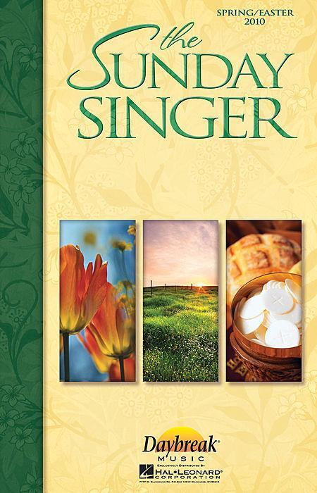 The Sunday Singer (Easter/Spring 2010) Sheet Music