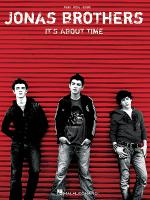 Jonas Brothers - It's About Time Sheet Music