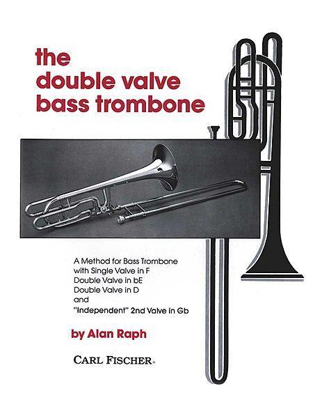 The Double Valve Bass Trombone Sheet Music