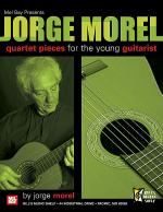 Jorge Morel - Quartet Pieces for the Young Guitarist Sheet Music