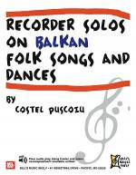 Recorder Solos on Balkan Folk Songs and Dances Sheet Music