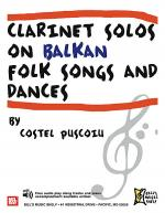Clarinet Solos on Balkan Folk Songs and Dances Sheet Music