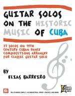 Guitar Solos on the Historic Music of Cuba Sheet Music