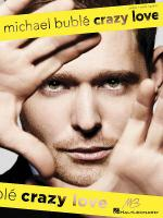 Michael Buble - Crazy Love Sheet Music
