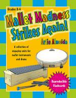 Mallet Madness Strikes Again! Sheet Music