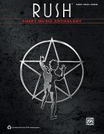 Rush -- Sheet Music Anthology Sheet Music