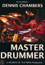 Master Drummer Featuring Dennis Chambers Sheet Music