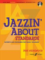 Jazzin' About Standards -- Favorite Jazz Standards for Piano / Keyboard Sheet Music