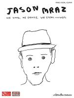 Jason Mraz - We Sing. We Dance. We Steal Things. Sheet Music