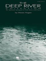 The Deep River Collection: Volume 1 (Low Voice) Sheet Music