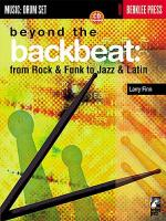 Beyond The Backbeat: From Rock & Funk To Jazz & Latin Sheet Music