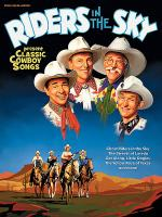 Riders in the Sky - Classic Cowboy Songs Sheet Music