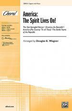 America, the Spirit Lives On! Sheet Music
