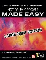 Hot Drum Grooves Made Easy, Large Print Edition Sheet Music
