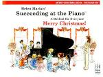 Helen Marlais' Succeeding at the Piano, Merry Christmas Book - Preparatory Sheet Music