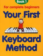 Your First Keyboard Method Book 1 Sheet Music