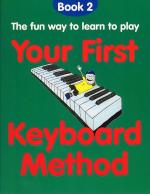 Your First Keyboard Method Book 2 Sheet Music