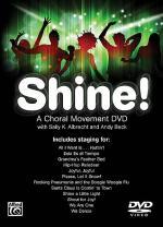 Shine! A Choral Movement DVD Sheet Music