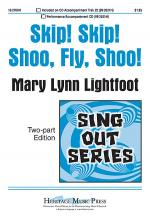 Skip! Skip! Shoo, Fly, Shoo! Sheet Music