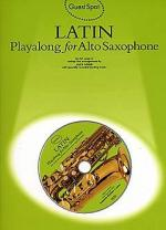 Guest Spot: Latin Playalong For Alto Saxophone Sheet Music