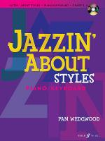 Jazzin' About Styles for Piano / Keyboard Sheet Music