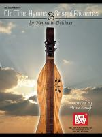Old-Time Hymns & Gospel Favorites for Mountain Dulcimer Sheet Music
