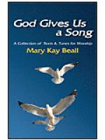 God Gives Us A Song! (A Collection of Texts and Tunes For Worship) Sheet Music