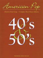 American Pop - 40s and 50s Hard to Find Songs Sheet Music