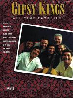Gipsy Kings - All-Time Favorites Sheet Music