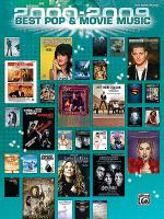 2000-2009 Best Pop and Movie Hits Sheet Music