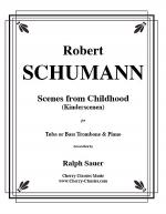 Scenes From Childhood (Kinderscenen) for Tuba or Bass Trombone & Piano Sheet Music