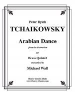 Arabian Dance from the Nutcracker for Brass Quintet Sheet Music