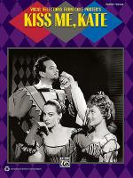 Kiss Me, Kate (Vocal Selections) Sheet Music